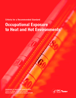 NIOSH criteria for a recommended standard: occupational exposure to heat and hot environments