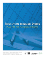 Prevention through Design: Plan for the National Initiative