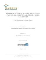 Ecological Fiscal Reform and Energy Case Study on Renewable Grid-Power Electricity - Final Baseline and Economic Report