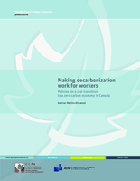 Making Decarbonization Work for Workers: Policies for a just transition to a zero-carbon economy