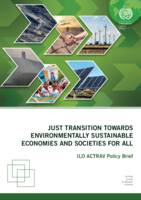 Just Transition Towards Environmentally Sustainable Economies  and Societies for All