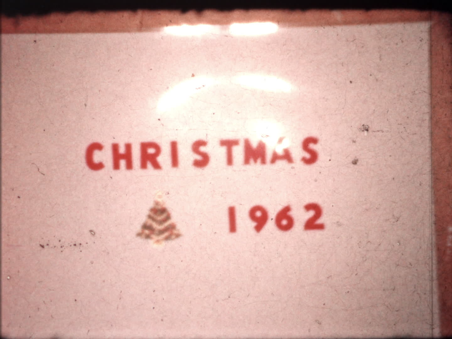 Chan family videos : Christmas 1962 sign