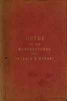 Guide to the manufactures of Ontario and Quebec