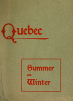 Quebec : summer and winter