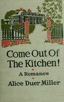 Come out of the kitchen : a romance