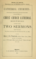 Cathedral churches: with special reference to the responsibilities and equipment of Christ Church Cathedral, Montreal in which..