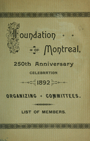 Foundation of Montreal, 250th anniversary celebration 1892 : organizing committees, list of members