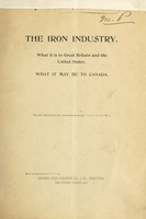 The iron industry : what it is to Great Britain and the United States : what it may be to Canada : read at the