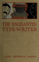 The enchanted typewriter