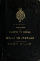 Emigration : the British farmer's and farm labourers' guide to Ontario, the premier province of the dominion of Canada