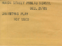 Huron Street School : Christmas Play [Not Used]