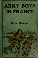 Army boys in France or from training camp to trenches