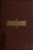 Atlantic tales : A collection of stories from the Atlantic monthly
