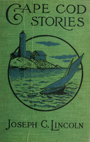 Cape Cod stories : formerly published under the title of The old home house