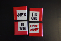 Joe's the one to win right now buttons