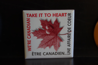 We're Canadian take it to heart button