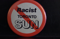 Racist Toronto Sun button