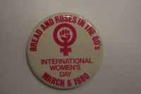 Bread and Roses in the 80's button