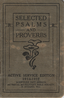 Selected Psalms and Proverbs: Active Service Edition, 1914-1917