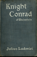 Knight Conrad of Rheinstein : a romance of the days of chivalry
