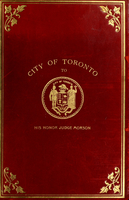 By-laws of the City of Toronto of general application, and also shewing those passed since 13th January, 1890, to 22d February, 1904, inclusive, as reported by the special committee appointed by the Municipal Council ... July, 1902.  Together with the nam