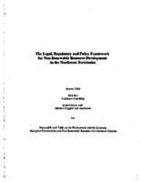The Legal, Regulatory and Policy Framework for Non-Renewable Resource Development in the Northwest Territories