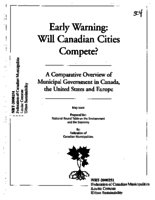 Early Warning: Will Canadian Cities Compete? A Comparative Overview of Municipal Government in Canada, United States,Europe