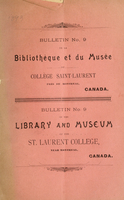 Bulletin no. 9 de la bibliothèque et du musée du Collège Saint-Laurent, près Montréal, Canada = Bulletin no. 9 of the Library and Museum of the St. Laurent College near Montreal, Canada