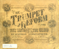 The trumpet of reform : a collection of songs, hymns, chants and set pieces for the Grange, the club and all industrial & reform organizations