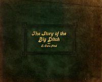 The story of the big ditch