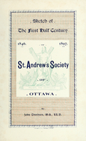 St. Andrew's Society of Ottawa : 1846-1897 : sketch of the first half century