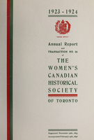 Annual report and transaction no. 24 of the Women's Canadian Historical Society of Toronto