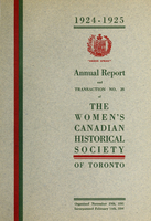 Annual report and transaction no. 25 of the Women's Canadian Historical Society of Toronto