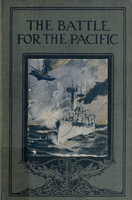 The battle for the Pacific, and other adventures at sea