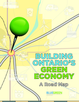 Building Ontario's Green Economy: a Road Map