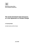 The Social and Decent work dimensions of a new agreement on climate change: A Technical Brief