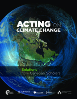 Acting on Climate Change: Solutions from Canadian Scholars