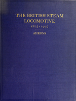 British steam railway locomotive, 1825-1925