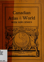 Canadian atlas of the world with new census : containing new maps of the countries of the world with latest population statistics and other new features