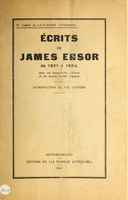 Ecrits de James Ensor de 1921 à 1926, avec un autographe d'Ensor et un dessin inédit original ; introduction de Fir. Cuypers