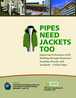 Pipes need Jackets Too - Improving Performance of BC Buildings through Mechanical Insulation Practice and Standards - A White Pa