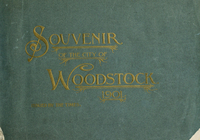 From forest to city : Woodstock's rise, growth and development, in photogravure, 1834-1901