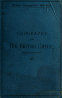 The geography of the British Empire : physical, political, commercial