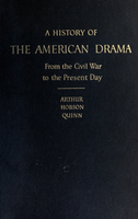 A history of the present day drama from the Civil war to the present day