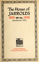 The house of Jarrolds, 1823-1923 (established 1770) : a brief history of one hundred years