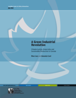 A Green Industrial Revolution: Climate Justice, Green Jobs and Sustainable Production in Canada
