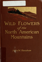 Wild flowers of the North American mountains
