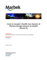 Costs to  Canada's Health Care System of  Climate Change Impacts on Health ( Annex A )