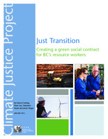 Just Transition: Creating a Green Social Contract for BC's Resource Workers