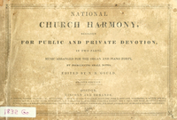 National church harmony : designed for public and private devotion : in two parts